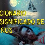 DICCIONARIO-SGINIFICADO-SUEÑOS
