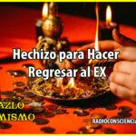 Hechizo para Hacer Regresar al EX