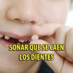 SOÑAR-CAEN-DIENTES
