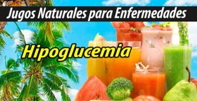 Jugos Naturales para hipoglucemia
