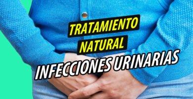 TRATAMIENTO NATURAL INFECCIONES URINARIAS