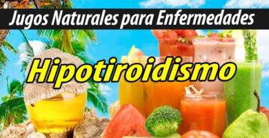 JUGOS PARA Hipotiroidismo