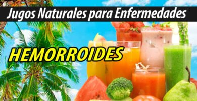 Jugos Naturales para HEMORROIDES
