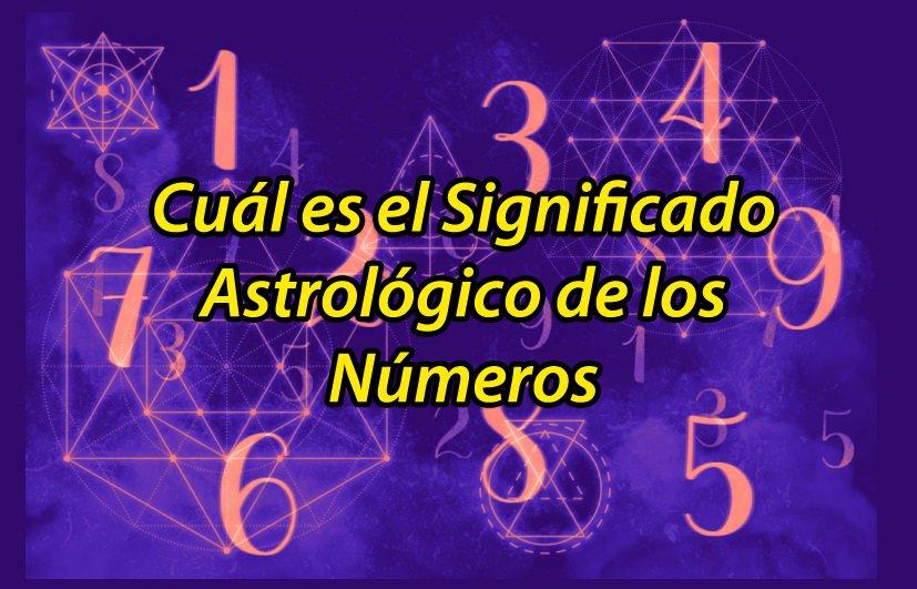 significado astrológicos numeros numerologia