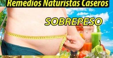 REMEDIOS NATURISTAS CASERO SOBREPESO GORDO