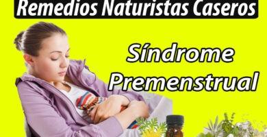 Remedios Caseros para el Síndrome Premenstrual