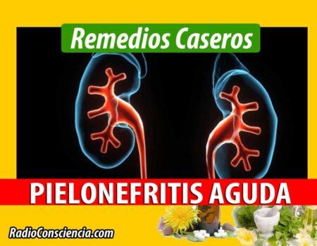 Remedio para la Pielonefritis Aguda